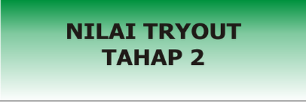 TRYOUT TAHAP 2